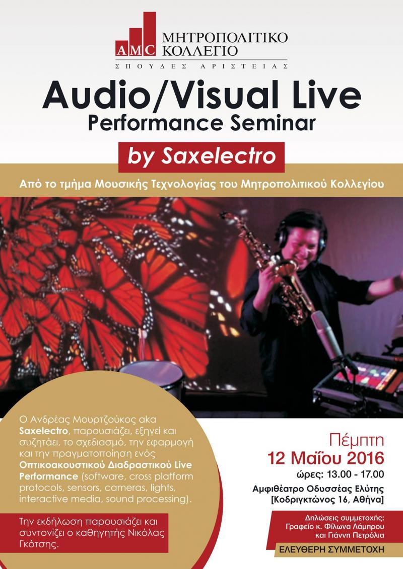Audiovisual Performance Seminar by Saxelectro